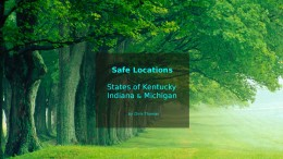 Video: Safe Locations for Kentucky, Indiana and Michigan.