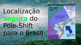 New Safe-Locations Video: Brazil and thePole-Shift.